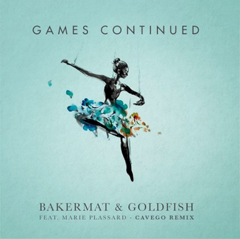 Bakermat & Goldfish – Games Continued Lyrics