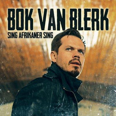 Bok van Blerk - Sing Afrikaner Sing Lyrics