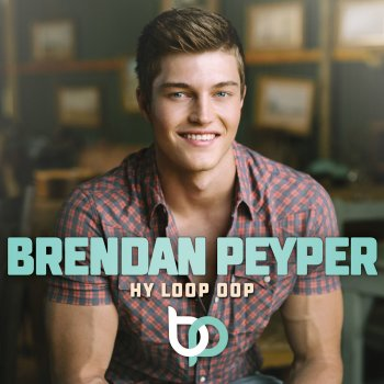 Brendan Peyper - Twee Is Beter As Een Lyrics