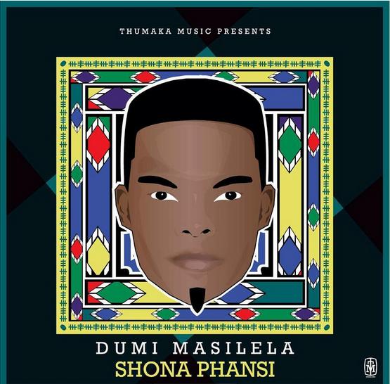 Dumi Masilela - Shona Phansi Lyrics