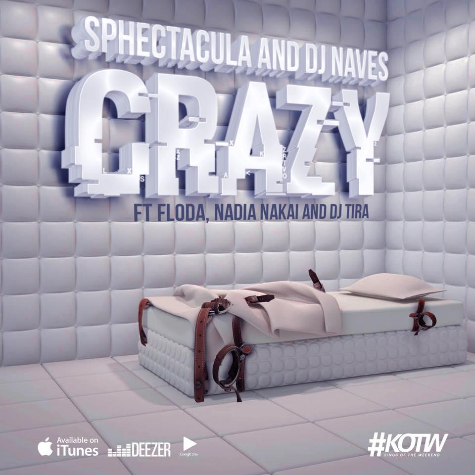SPHEctacula And DJ Naves – Crazy Lyrics