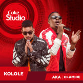 AKA & Olamide – Kolole Lyrics