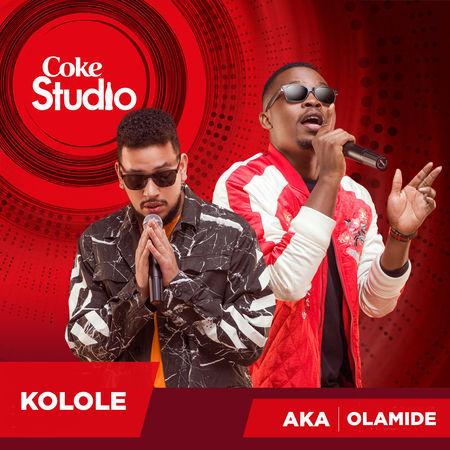 AKA & Olamide & - Kolole Lyrics