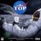DJ D Double D – Top Lyrics Featuring A-Reece, Da L.E.S, Flame, Ex Global and G Baby Da Silva