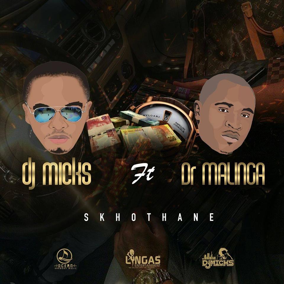 DJ Micks ft. Dr Malinga - Skhothane Lyrics