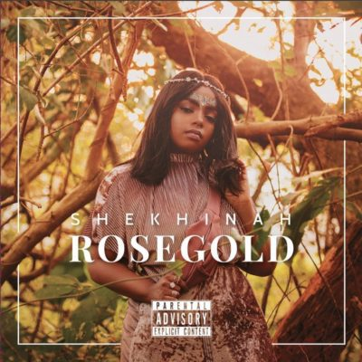 Shekhinah - Rose Gold Lyrics