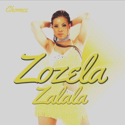 Chomee – Zozela Zalala Lyrics