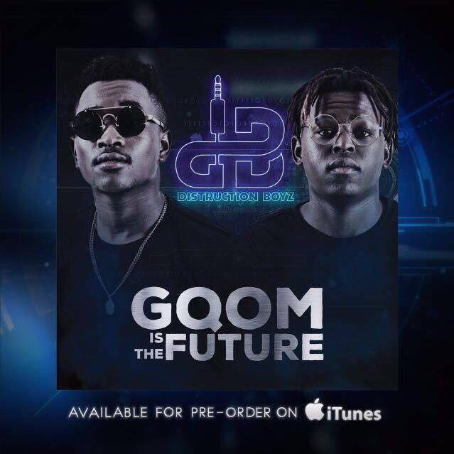 Distruction Boyz - Gqom is the Future Album Lyrics