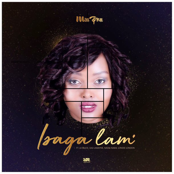Miss Pru Dj - Isaga Lam Lyrics