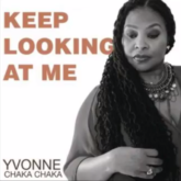 Yvonne Chaka Chaka – Keep Looking At Me Lyrics