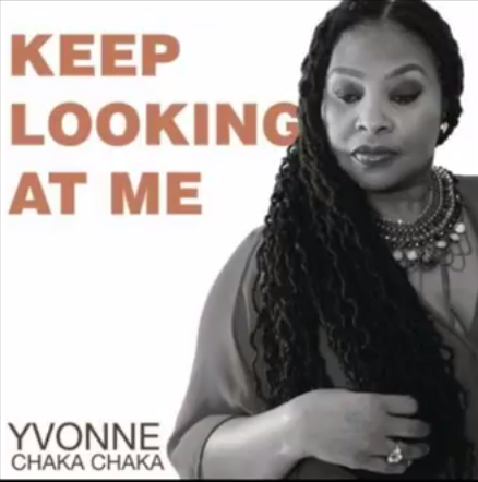 Yvonne Chaka Chaka - Keep Looking At Me Lyrics