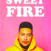 AKA- Sweet Fire Lyrics