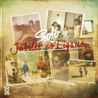 Solo- Jubilee no'LigaMo Lyrics