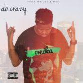 AB Crazy – Omika Lyrics