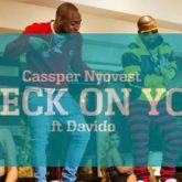 Cassper Nyovest – Check On You Lyrics ft. Davido