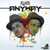 Black Motion – Anyway Lyrics  ft. Xoli M & Ali Keys