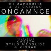 DJ Maphorisa & Dj Catzico – Oncamnce Lyrics ft. Kwesta, Stilo Magolide & Zingah