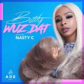 Boity – Wuz Dat? Lyrics Ft Nasty C