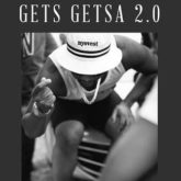 Casper nyovest – gets getsa 2.0 lyrics