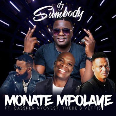 DJ Sumbody - Monate Mpolaye Lyrics