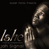 Jah Signal – Ishe Lyrics