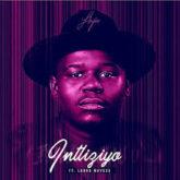 Loyiso – Intliziyo Lyrics