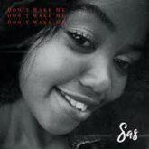 Sas – Don't Wake Me Up Lyrics