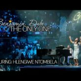 Benjamin Dube – The Only One Lyrics
