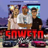 Dj Maphorisa  – Soweto Baby Lyrics
