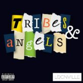 Tribes And Angels