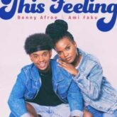 Benny Afroe- This Feeling Lyrics