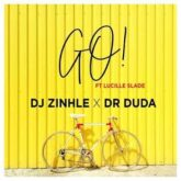 Dj Zinhle & Dr Duda – Go Lyrics
