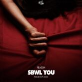 Reason  – SBWL You Lyrics