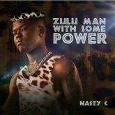 Nasty C – Zulu Man Lyrics